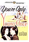 You're Only Young Once / Ты молод лишь однажды