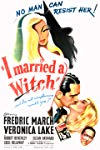 I Married a Witch / Я женился на ведьме
