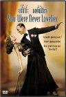 You Were Never Lovelier / Ты никогда не была восхитительнее
