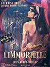 Immortelle / Бессмертная