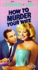 How to Murder Your Wife / Как пришить свою женушку