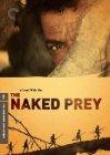 Naked Prey / Голая добыча