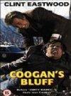Coogan's Bluff / Блеф Кугана