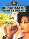 Black Mama, White Mama / Черная мама, белая мама