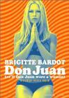 Don Juan ou Si Don Juan était une femme... / Если бы Дон Жуан был женщиной