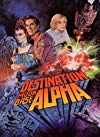 "Destination Moonbase-Alpha / Место назначения - лунная база ""Альфа"""
