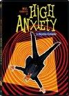 High Anxiety / Боязнь высоты