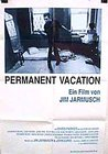 Permanent Vacation / Отпуск без конца