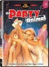 Party Animal / Настоящий мужик-гуляка