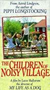 Alla vi barn i Bullerbyn / Дети из Бюллербю