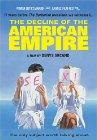 Déclin de l'empire américain, Le / Закат американской империи