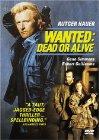 Wanted: Dead or Alive / Взять живым или мертвым