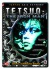 Tetsuo / Тецуо - железный человек