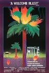 Miracle Mile / Волшебная Миля