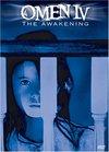 Omen IV: The Awakening / Омен IV: Пробуждение