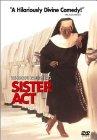 Sister Act / Сестричка, действуй