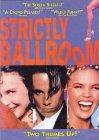 Strictly Ballroom / Танцы без правил