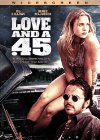 Love and a .45 / Любовь и 45-й калибр