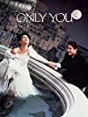 Only You / Только ты