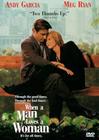 When a Man Loves a Woman / Когда мужчина любит женщину