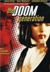 Doom Generation / Поколение игры ДУМ