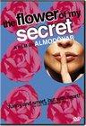 Flor de mi secreto, La / Цветок моей тайны