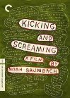 Kicking and Screaming / Забыть и вспомнить