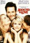 Addicted to Love / Дурман любви