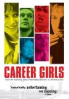 Career Girls / Карьеристки