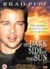 Dark Side of the Sun / Темная сторона Солнца