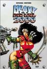 Heavy Metall 2000 / Тяжелый металл 2000