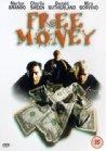 Free Money / Легкие деньги