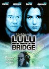 Lulu on the Bridge / Лулу на мосту