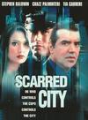 Scarred City / Город террора