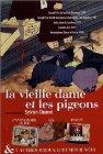La vieille dame et les pigeons / Старушка и голуби