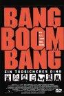 Bang Boom Bang - Ein todsicheres Ding / Верняк
