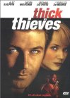 Thick as Thieves / Хитрый вор