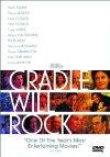 Cradle Will Rock / Колыбель будет качаться