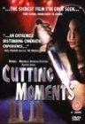 Cutting Moments / Короткий момент