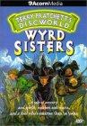 Wyrd Sisters / Вещие сестрички