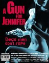 Gun for Jennifer / Ствол для Дженнифер