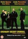 Ordinary Decent Criminal / Обыкновенный преступник