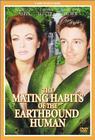 Mating Habits of the Earthbound Human / Брачные игры земных обитателей