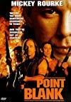 Point Blank / Под огнем
