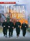 I Kina spiser de hunde / Быстрые стволы