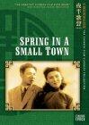 Xiao cheng zhi chun / Весна в маленьком городе