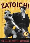 Zoku Zatoichi monogatari / Вторая история о Затойчи