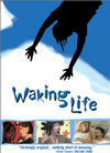 Waking life / Пробуждение жизни