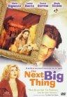 Next Big Thing / Самое главное в жизни