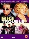 Big Trouble / Большие неприятности